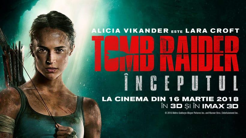 Tomb Rider: Inceputul - Lara Croft